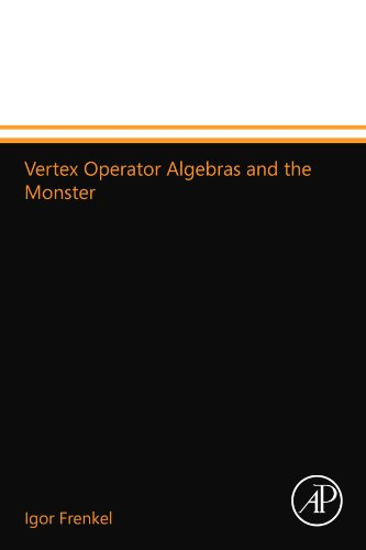 9780123994547: Vertex Operator Algebras and the Monster
