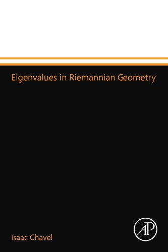 9780123994608: Eigenvalues in Riemannian Geometry