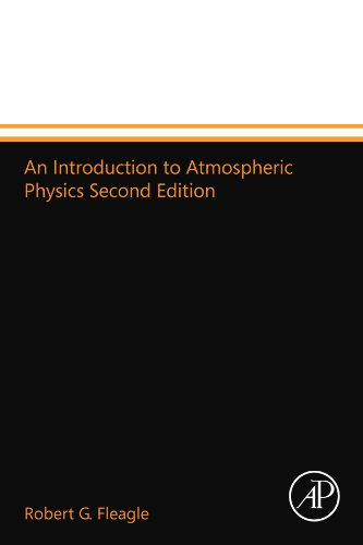 9780123994646: An Introduction to Atmospheric Physics Second Edition