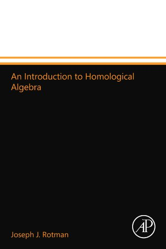 9780123994660: An Introduction to Homological Algebra
