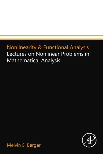 9780123994677: Nonlinearity & Functional Analysis: Lectures on Nonlinear Problems in Mathematical Analysis
