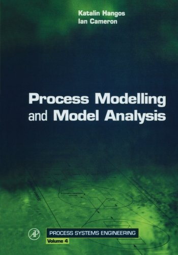 9780123994776: Process Modelling and Model Analysis: 4
