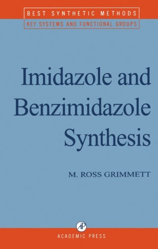 Imidazole and Benzimidazole Synthesis: M. Ross Grimmett