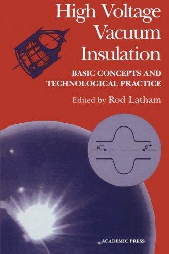 9780123994943: High Voltage Vacuum Insulation
