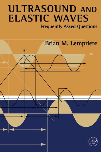 9780123994950: Ultrasound and Elastic Waves
