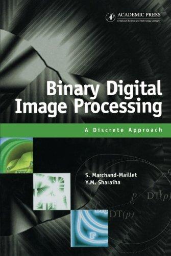 9780123995025: Binary Digital Image Processing
