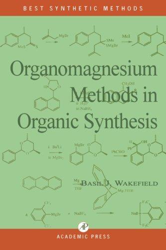9780123995117: Organomagnesium Methods in Organic Synthesis