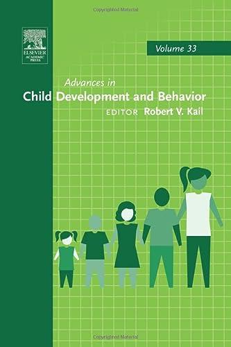9780123995155: Advances in Child Development and Behavior (Volume 33)
