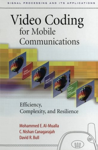 9780123995230: Video Coding for Mobile Communications
