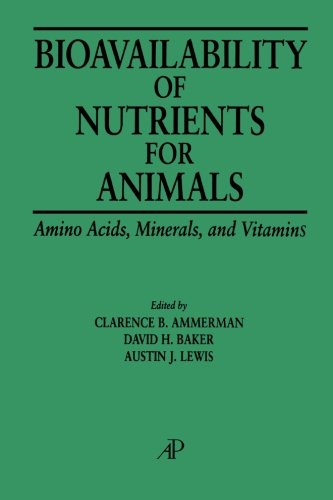 9780123995254: Bioavailability of Nutrients for Animals