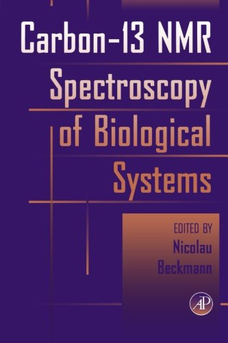 9780123995292: Carbon-13 NMR Spectroscopy of Biological Systems