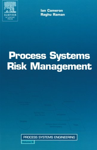 9780123995391: Process Systems Risk Management (Volume 6)