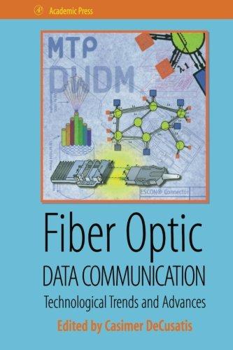 9780123995438: Fiber Optic Data Communication
