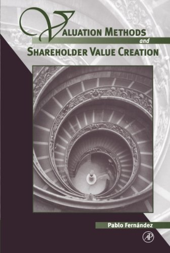 9780123995513: Valuation Methods and Shareholder Value Creation