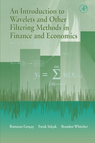 9780123995568: An Introduction to Wavelets and Other Filtering Methods in Finance and Economics