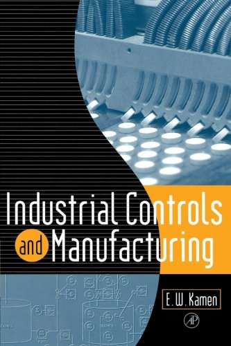 9780123995674: Industrial Controls and Manufacturing