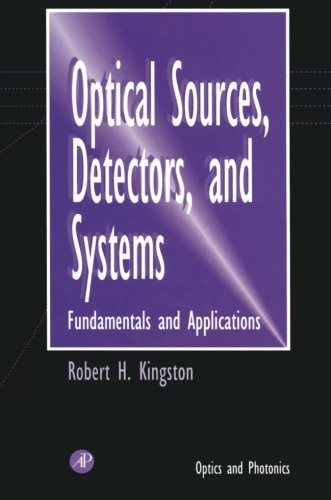 9780123995711: Optical Sources, Detectors, and Systems