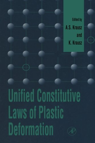 9780123995735: Unified Constitutive Laws of Plastic Deformation