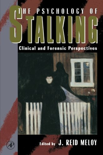 9780123995841: The Psychology of Stalking