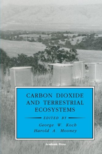 9780123995865: Carbon Dioxide and Terrestrial Ecosystems