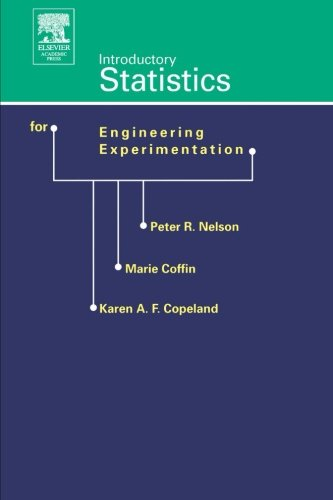 9780123995889: Introductory Statistics for Engineering Experimentation