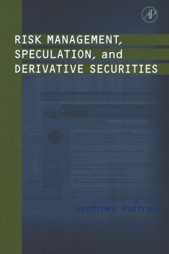 9780123995995: Risk Management, Speculation, and Derivative Securities