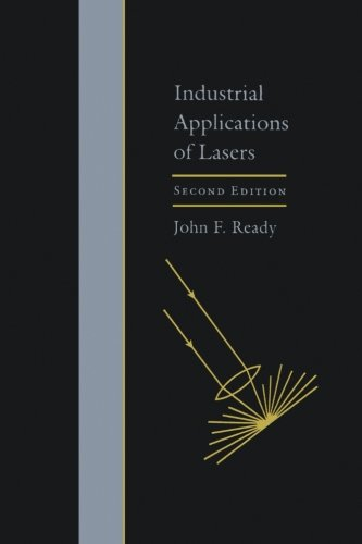 9780123996015: Industrial Applications of Lasers