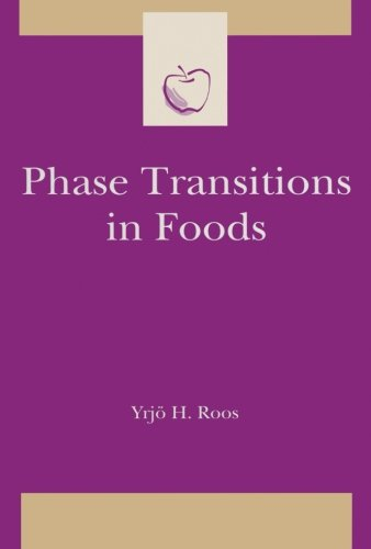 9780123996039: Phase Transitions in Foods