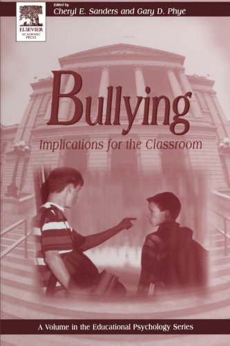 9780123996053: Bullying: Implications for the Classroom