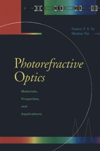 9780123996206: Photorefractive Optics