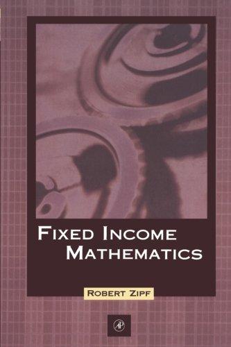 9780123996213: Fixed Income Mathematics