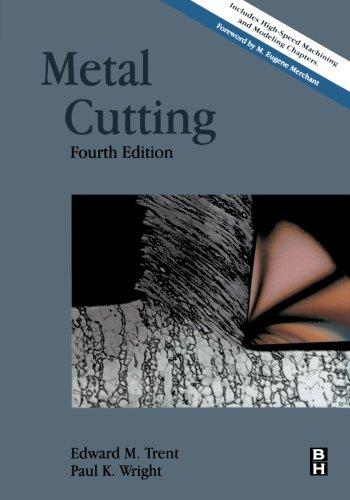 9780123996251: Metal Cutting, Fourth Edition