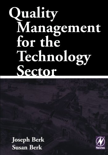 9780123996299: Quality Management for the Technology Sector