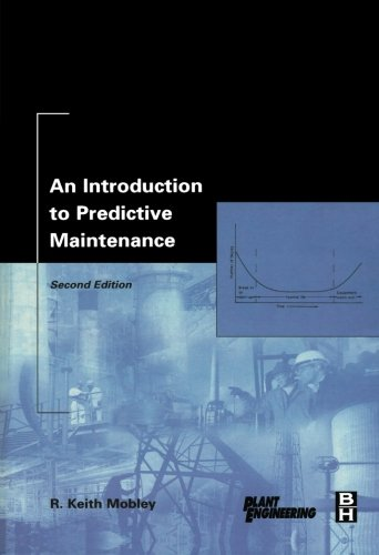 9780123996374: An Introduction to Predictive Maintenance, Second Edition