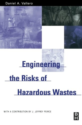 9780123996381: Engineering the Risks of Hazardous Wastes