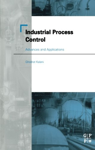 9780123996428: Industrial Process Control: Advances and Applications
