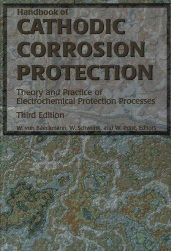 9780123996510: Handbook of Cathodic Corrosion Protection, Third Edition