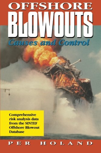 9780123996633: Offshore Blowouts: Causes and Control