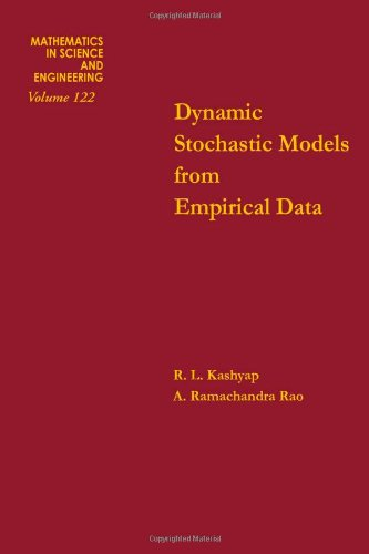 9780124005501: Dynamic stochastic models from empirical data (Mathematics in Science and Engineering, Volume 122)