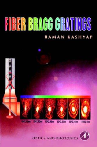 9780124005600: Fiber Bragg Gratings (Optics and Photonics)