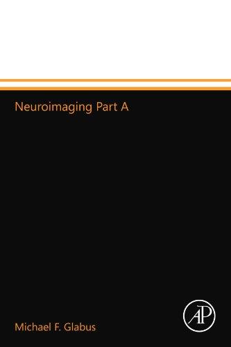 9780124014046: Neuroimaging Part A