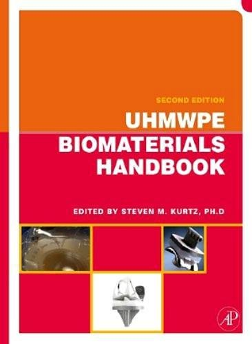 9780124015067: UHMWPE Biomaterials Handbook: Ultra High Molecular Weight Polyethylene in Total Joint Replacement and Medical Devices
