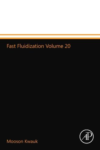 9780124015258: Fast Fluidization Volume 20