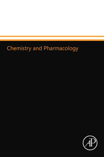 9780124015265: Chemistry and Pharmacology