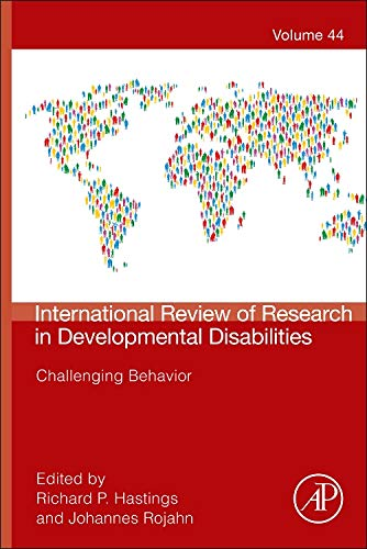 9780124016620: Challenging Behavior, Volume 44 (Int'l Review of Research in Developmental Disabilities)