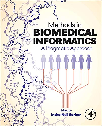 9780124016781: Methods in Biomedical Informatics: A Pragmatic Approach