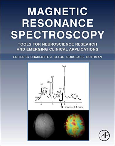 9780124016880: Magnetic Resonance Spectroscopy: Tools for Neuroscience Research and Emerging Clinical Applications