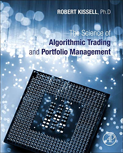 9780124016897: The Science of Algorithmic Trading and Portfolio Management