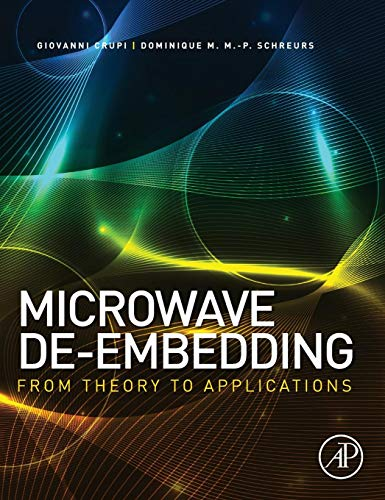 9780124017009: Microwave De-embedding: From Theory to Applications