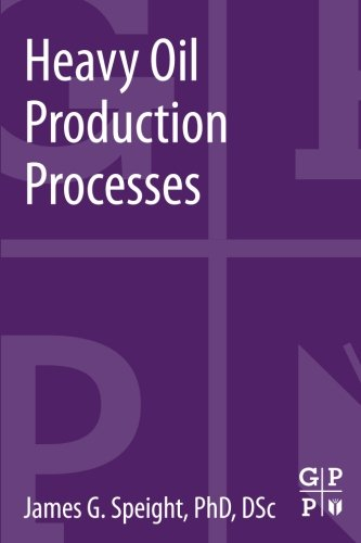 9780124017207: Heavy Oil Production Processes